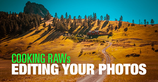 (#2) Cooking RAWs – Editing Your Photos Challenge