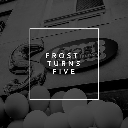 Frost Turns Five