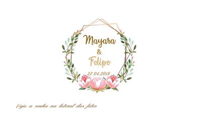 Mayara & Felipe 27.04.2019