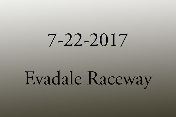 7-22-2017 Evadale Raceway 'Test and Tune'