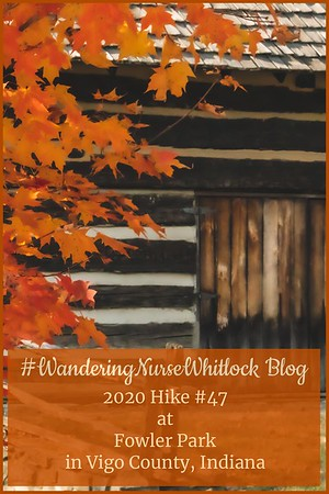 2020 Hike #47 on October 9th at Fowler Park in Vigo County Indiana