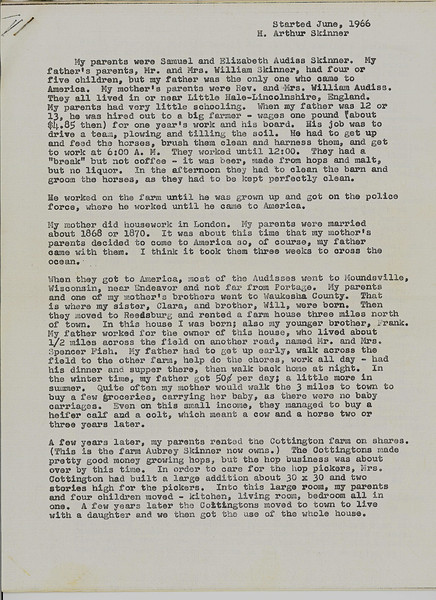 Attached is a seven-page family history letter, written in 1966 by Herbert Arthur Skinner, the younger brother of William Henry Skinner and Clara (Skinner) Carr. The details are quite fascinating. There are names and places in Reedsburg that I'm not familiar with. Someday I hope to fill in some gaps in my genealogy database.