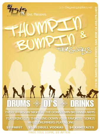 "DJ As-Is Ent. Presents ""Thumin & Bumpin"" Thursdays @ Britannia Arms 8.24.07"