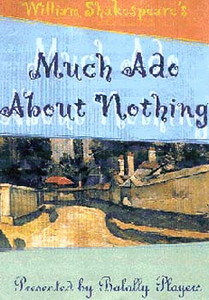 2004 Much Ado About Nothing
