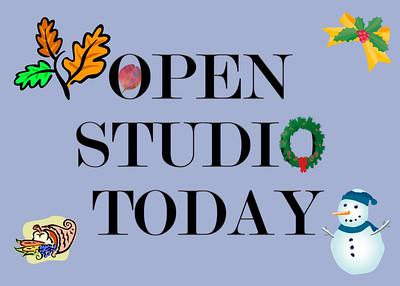 HOLIDAY OPEN STUDIO TODAY