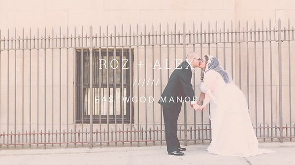 ROZ + ALEX ////// EASTWOOD MANOR