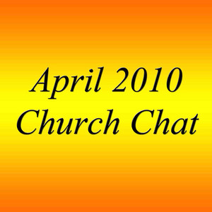 The Church Chat 2010