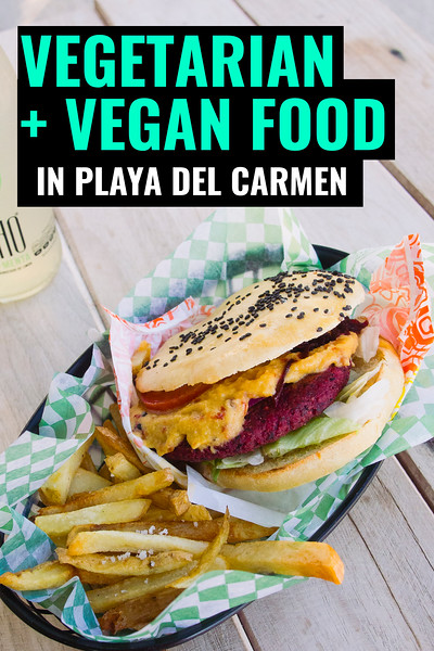 vegetarian food in playa del carmen.jpg