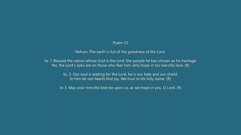 Psalm 33 The earth is full of the goodness of the Lord.mp4