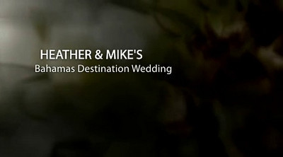 Bahamas Destination Wedding - Heather & Mike