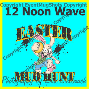 2013.03.30 12 Noon Wave Easter Mud Hunt
