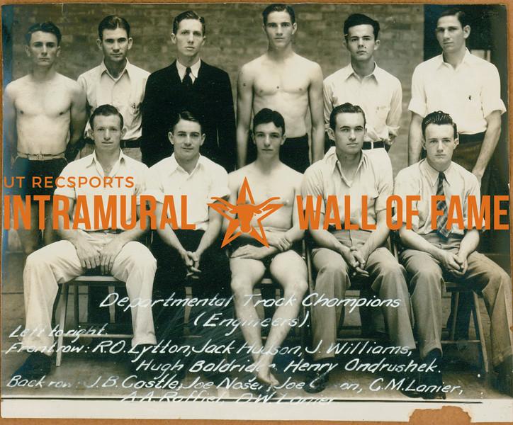 TRACK Departmental Champions  Engineers  FRONT: R. O. Lytton, Jack Hudson, J. williams, Hugh Baldridge, Henry Ondrushek BACK: J. B. Castle, Joe Noser, Joe Cason, C. M. Lanier, A. A. Raffiel, D. W. Lanier