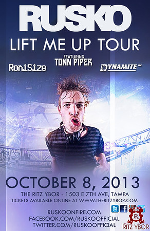"Rusko ""Lift Me Up Tour"" October 8, 2013"