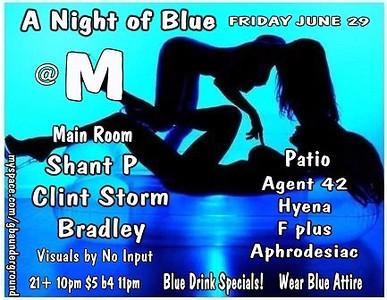 2007-06-29 [A Night of Blue, Club M, Fresno, CA]