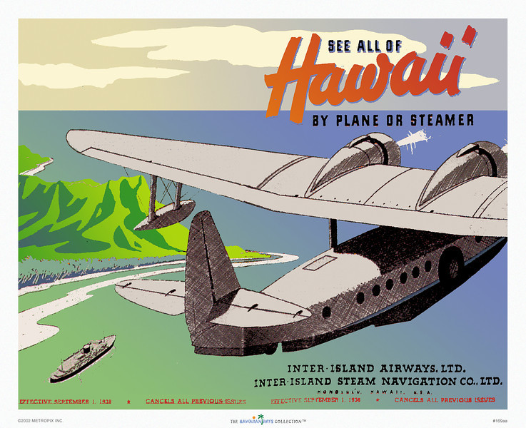 169: 'See All of Hawaii By Plane Or Steamer' Inter Island Airways Brochure Cover, 1938. Vintage Hawaii airline poster, based on a travel brochure distributed within the US, showing the image of a Hawaiian airplane leaving the coast of one of the Hawaiian islands.