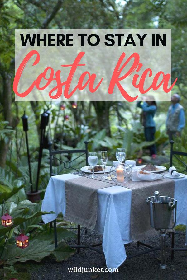 Where to Stay in Costa Rica: 2019 Guide on Best Places to Stay
