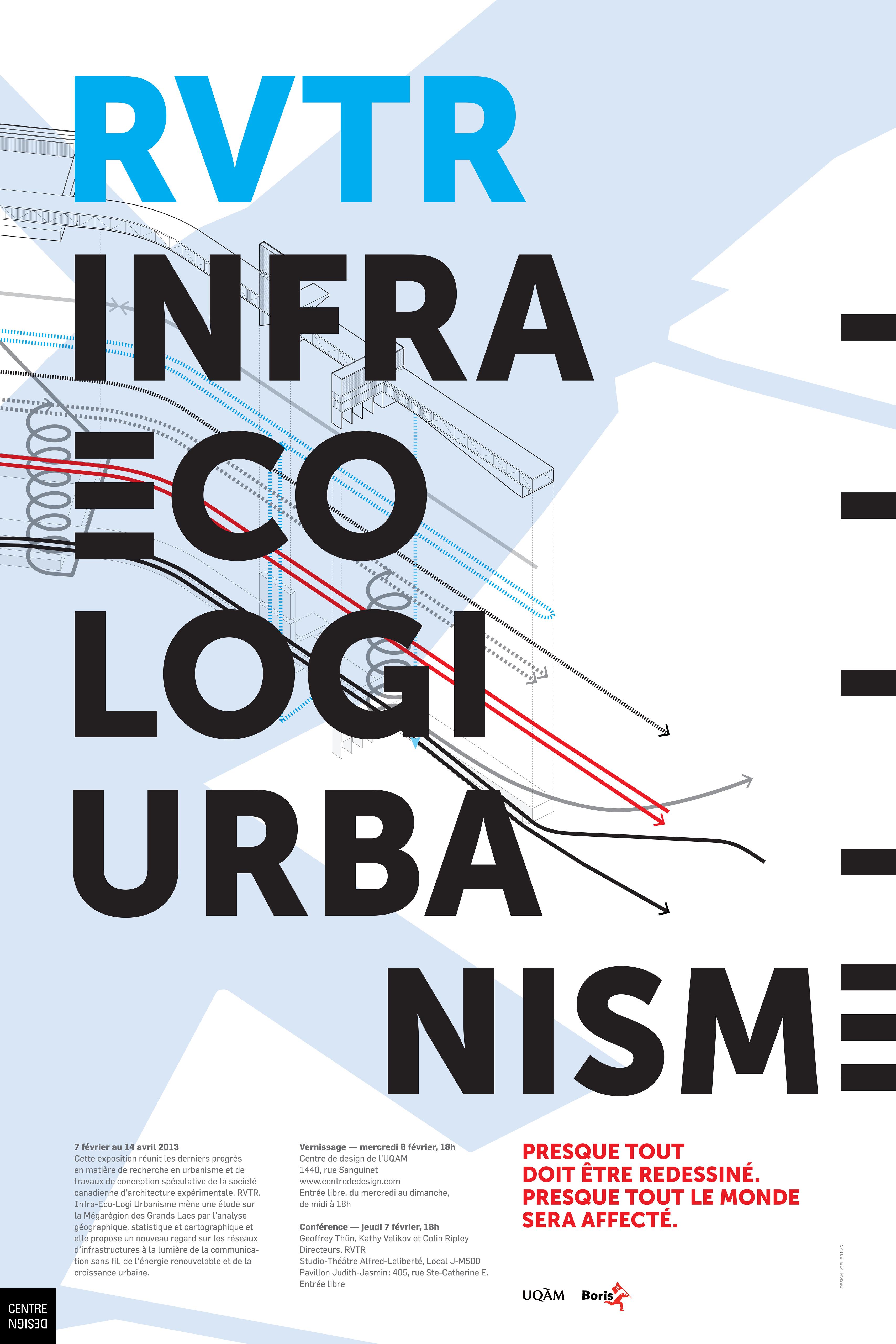 2013 - Exposition - RVTR Infra-Eco-Loi-Urbanisme © Atelier NAC