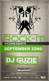 Rock-It Wednesday @ Infusion Lounge SF 9.22.10