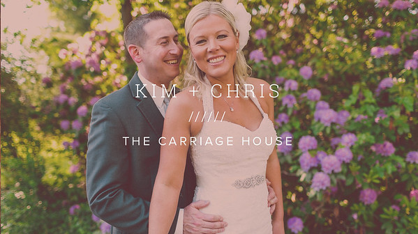 KIM + CHRIS ////// THE CARRIAGE HOUSE