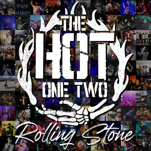 "THE HOT ONE TWO DELIVERS FEEL GOOD ROCK WITH ""ROLLING STONE"""