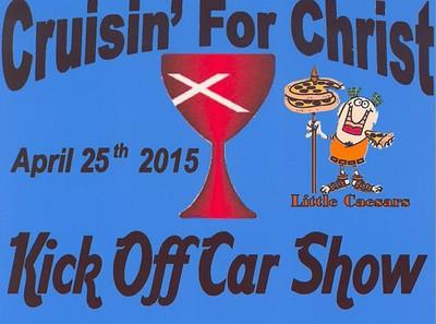 6th Annual Cruisin' for Christ Kick-Off Show
