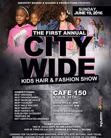 The First Annual City Wide Kids Hair And Fashion Show
