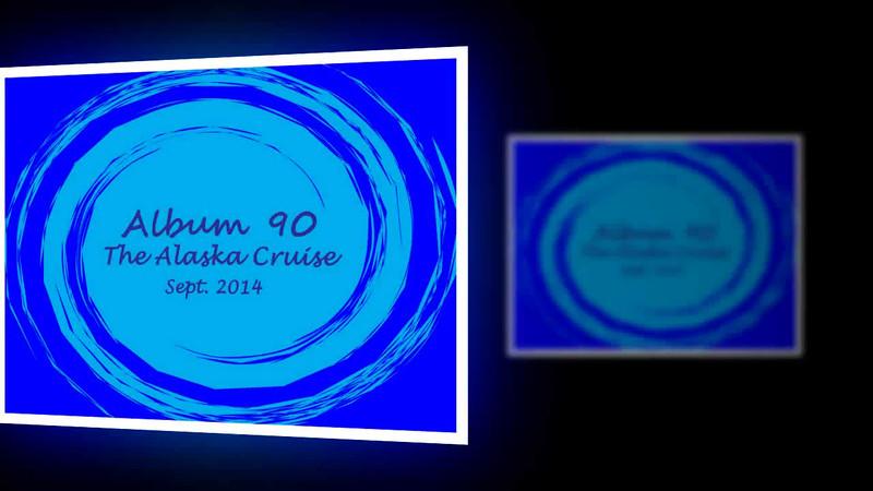 Album 90 AlaskaCruise for our 50th 720p  ProShow Slideshow.avi