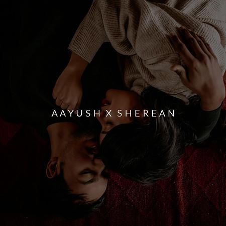 Aayush X Sherean