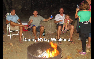 Danny B'Day Weekend, Sept 2013