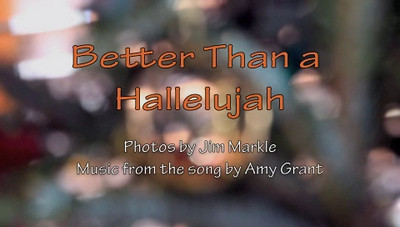 Better Than a Hallelujah (Video)
