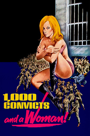 1000 Convicts and a Woman (1971)