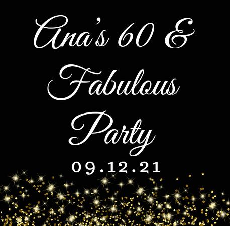Ana's 60 & Fabulous Party Sept 12, 2021 (Prints)