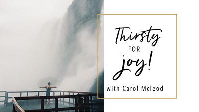 Thirsty For Joy
