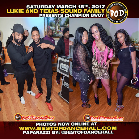 3-18-2017-BRONX-Lukie And Texas Sound Family Presents Champion Bwoy