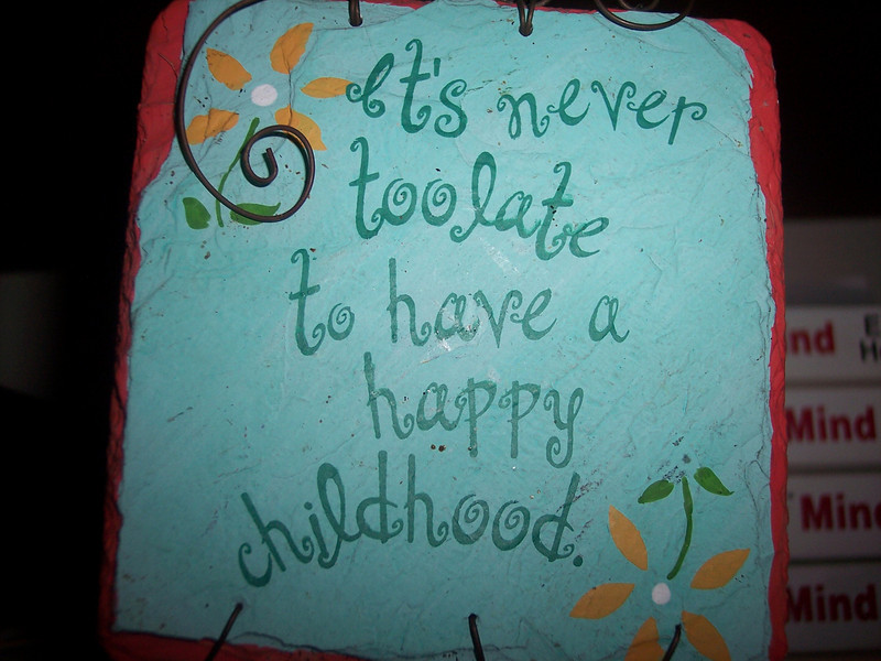 SAYING_HappyChildhood.jpg