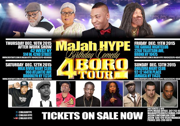 Majah Hype Birthday Comedy 4 Borough Tour at Amazura (12.13.14)