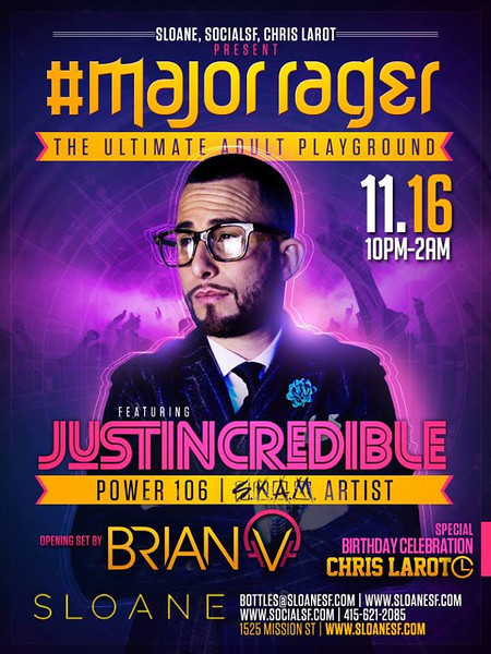 Major Rager feat. Justin Credible @ Sloane 11.16.13