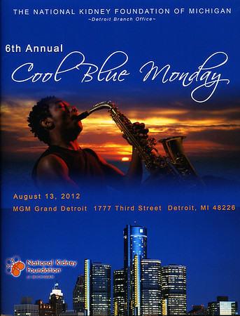 National Kidney Foundation of Michigan 6th Annual Cool Blue Monday, August 13, 2012