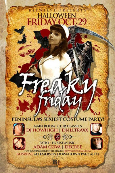 Freaky Friday @ B4Twelve 10.29.10