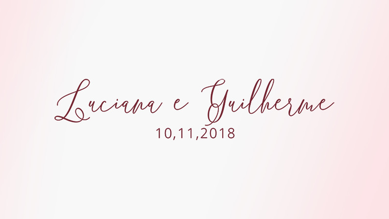 Luciana&Guilherme 10.11.18