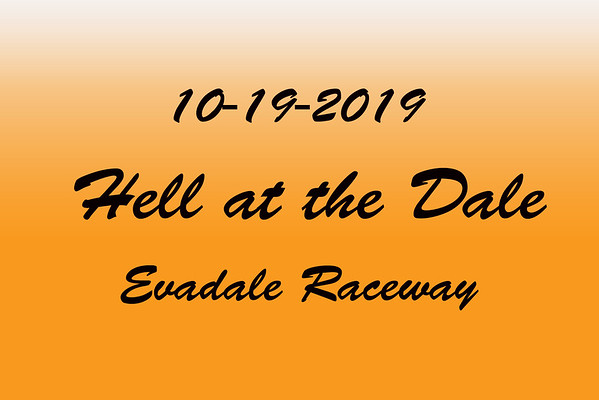 10-19-2019 Evadale Raceway 'Hell at the Dale'