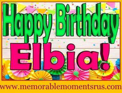 Elbia's Birthday