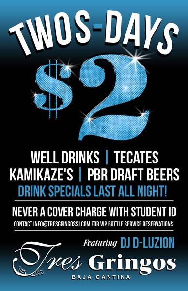 2$ Twos-days @ Tres Gringos 12.8.15