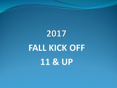 2017 Fall Kick Off 11 & Up