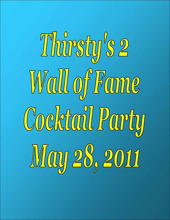2011 Thirsty's 2 Wall of Fame Reception