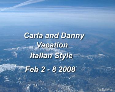 Carla & Danny Vacation Italian Style 02-2 -8 -08