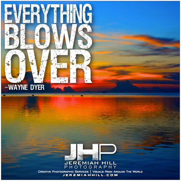 30-Everything Blows Over - photoquote.png