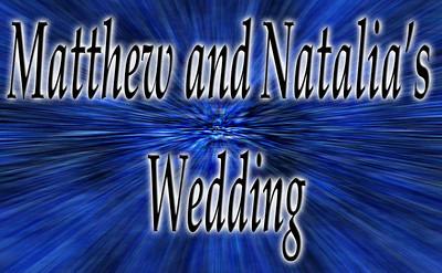 Matthew and Natalia's Wedding