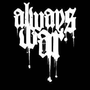ALWAYS WAR  (SWE)