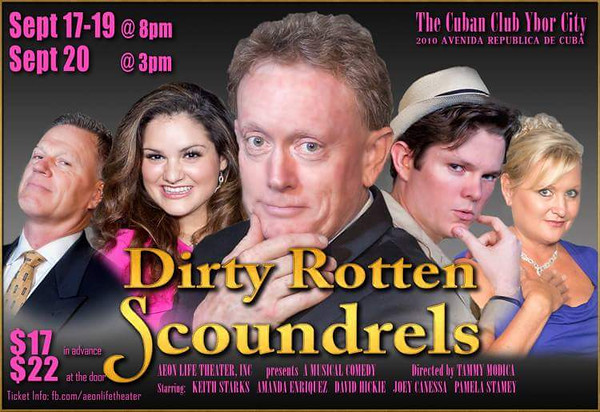 Dirty Rotten Scoundrels Play